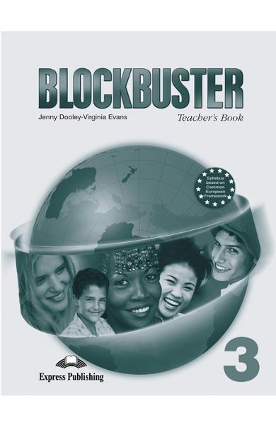 Curs limba engleză Blockbuster 3 Manualul profesorului