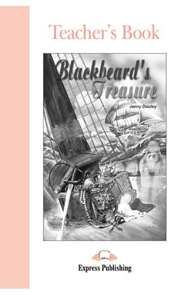 LITERATURA ADAPTATA PT. COPII BLACKBEARDS TREASURE CARTEA PROFESORULUI 978-1-84325-363-1
