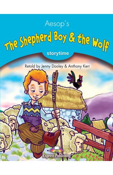 LITERATURA ADAPTATA PT. COPII THE SHEPHERD BOY AND THE WOLF SET CU MULTI-ROM ( CARTE + MULTI-ROM ) 978-1-84974-282-5