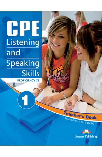 CURS LB. ENGLEZA EXAMEN CAMBRIDGE CPE LISTENING AND SPEAKING SKILLS 1 MANUALUL PROFESORULUI (REVIZUIT 2012) 978-1-4715-0471-6