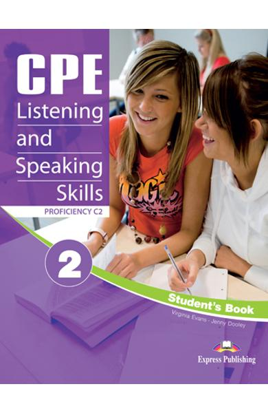 CURS LB. ENGLEZA EXAMEN CAMBRIDGE CPE LISTENING AND SPEAKING SKILLS 2 MANUALUL ELEVULUI (REVIZUIT 2012) 978-1-4715-0489-1