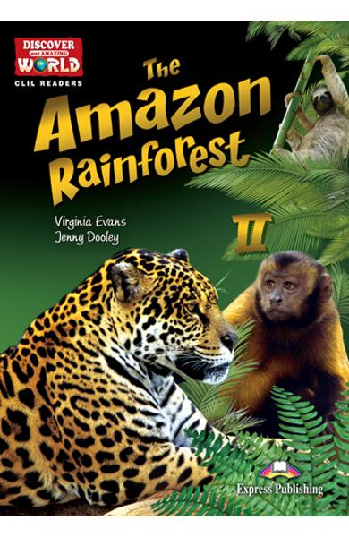 Literatură CLIL Amazon Rainforest 2 reader + multi-rom 978-1-4715-1527-9