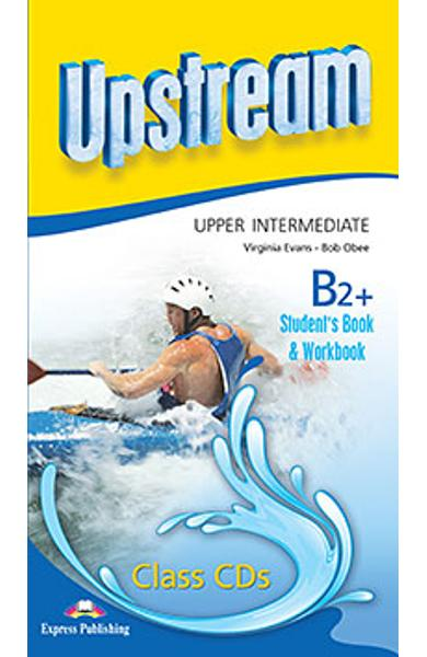 Curs limba engleza Upstream Upper Intermediate B2+ Audio CD la manual si caiet (set 8 CD-uri) (revizuit 2015) 978-1-4715-2469-1