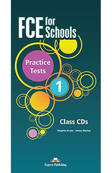 Curs limba engleza Examen Cambridge FCE for Schools Practice Tests 1 Audio CD (set 5 CD-uri)(revizuit 2015) 978-1-4715-2677-0