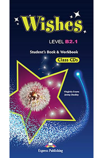 Curs Lb. Engleza WISHES B2.1 Audio CD Manual ( set de 9 CD-uri ) (revizuit 2015) 978-1-4715-2405-9