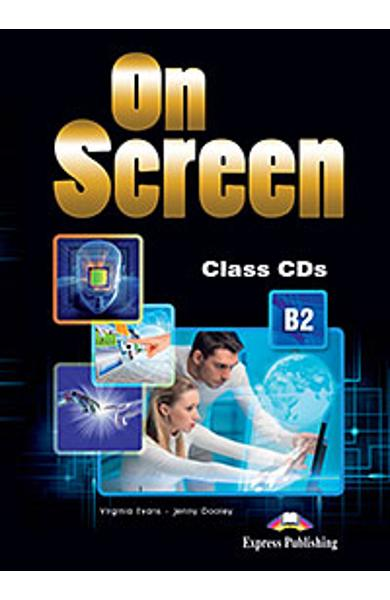 Curs limba engleza On Screen B2 Audio CD (Set 3 CD-uri) (revizuit 2015)