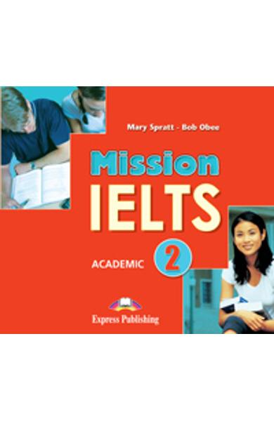 Curs limba engleza Mission IELTS 2 Academic Audio CD (set of 2) 978-1-4715-1956-7
