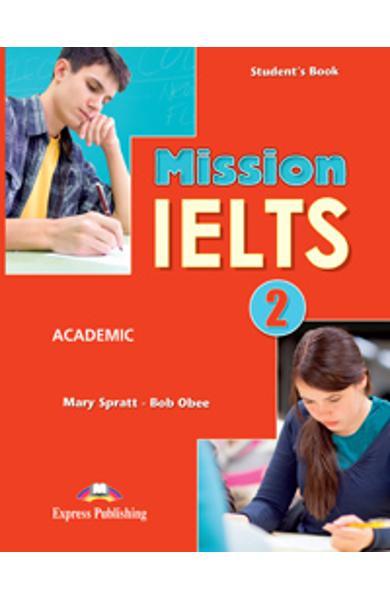 Curs Lb. Engleza Mission IELTS 2 Academic Manualul Elevului 978-1-4715-1954-3