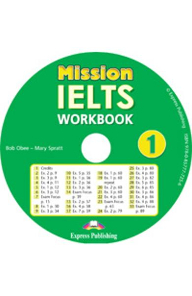 Curs limba engleza Mission IELTS 1 Academic Audio CD la caiet 978-0-85777-725-6