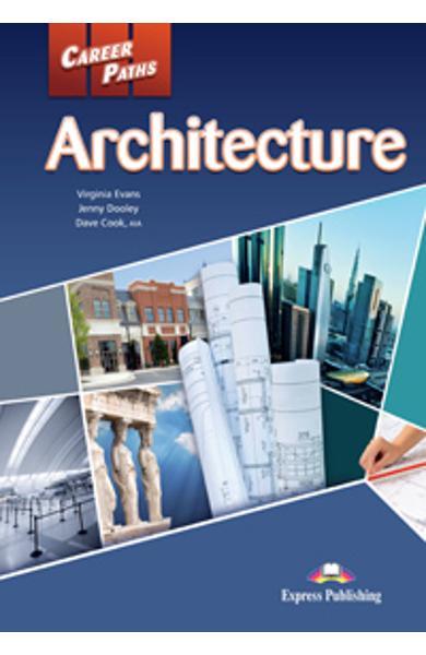 Curs limba engleză Career Paths Architecture - Pachetul elevului (manual elev + audio CD)