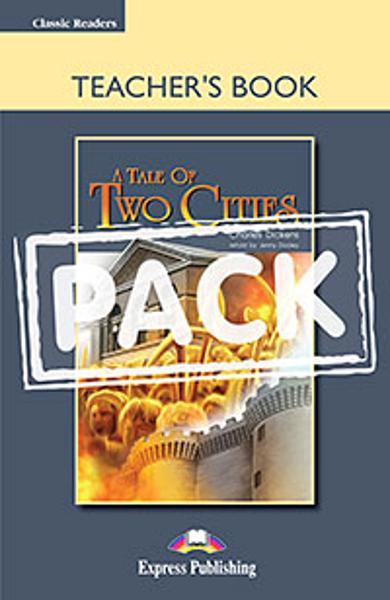 LITERATURA ADAPTATA PT. COPII A TALE OF TWO CITIES CARTEA PROFESORULUI (+ BOARD GAME) 978-1-4715-2873-6