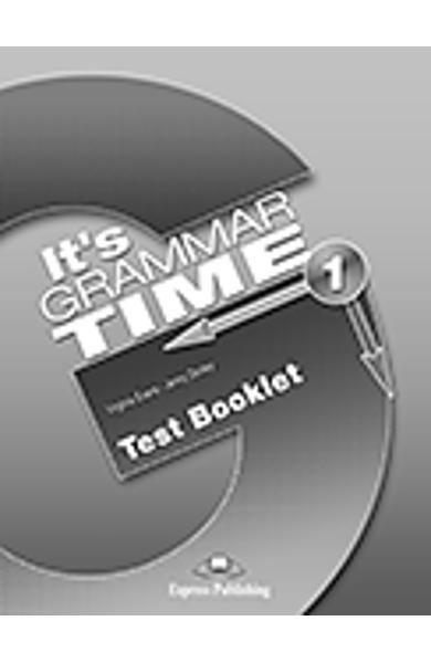 Curs de gramatică limba engleza It's Grammar Time 1 Teste