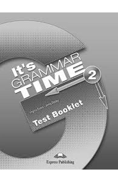 Curs de gramatică limba engleza It's Grammar Time 2 Teste
