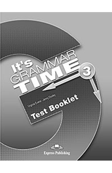 Curs de gramatică limba engleză It's Grammar Time 3 Teste