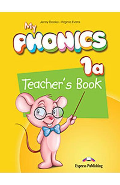 Curs Lb. Engleza My Phonics 1a manualul profesorului cu cross-platform application 978-1-4715-2711-1
