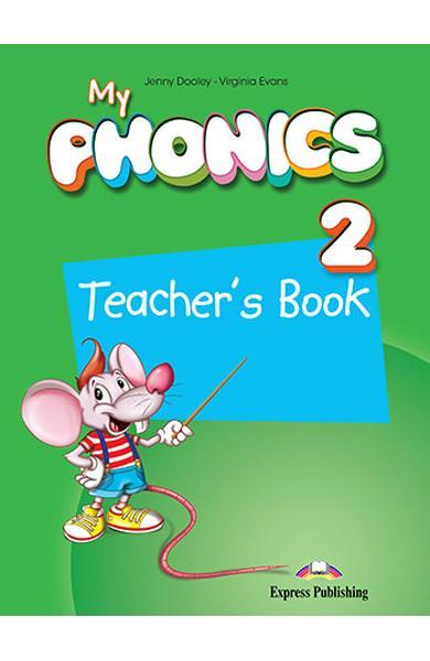 Curs limba engleza - My Phonics 2 - Manualul Profesorului 978-1-4715-2715-9