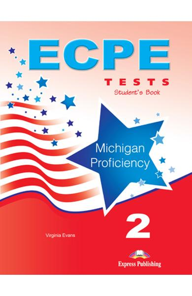 Curs limba engleza ECPE 2 Tests for the Michigan Proficiency Manualul Elevului 978-1-4715-0218-7