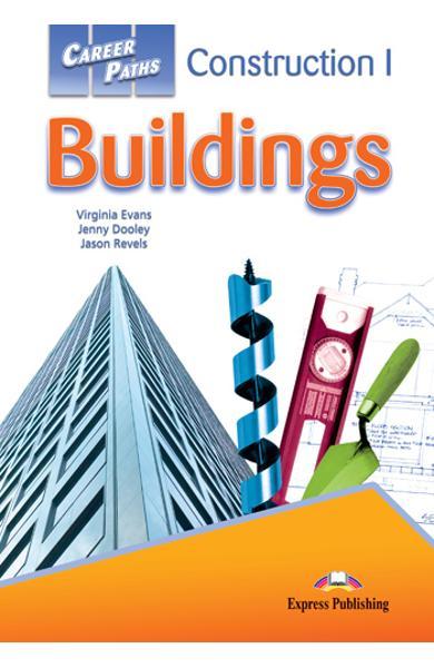 Curs limba engleză Career Paths Construction I Buildings - Manualul elevului cu cross-platform application