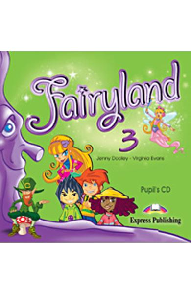 Curs limba engleza Fairyland 3 Audio CD elev