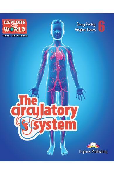 Literatura CLIL The Circulatory System - reader with cros-platform application 978-1-4715-4309-8