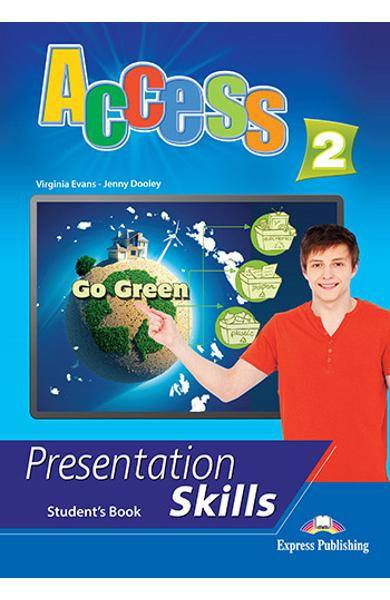 Curs limba engleza Access 2 Presentation Skills Manualul elevului