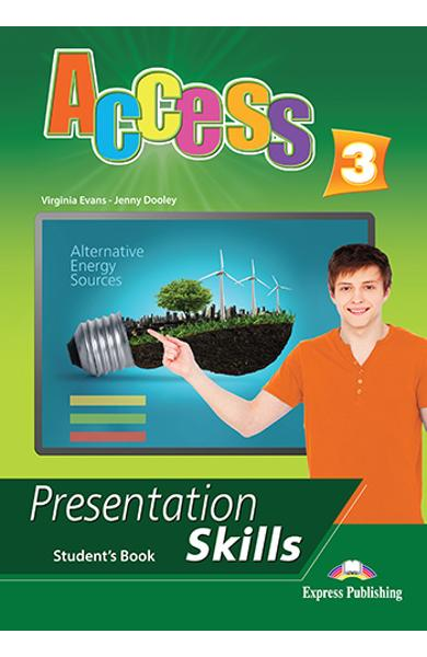 Curs limba engleza Access 3 Presentation Skills Manualul elevului