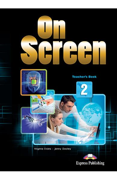 Curs limba engleza On Screen 2 Manualul profesorului