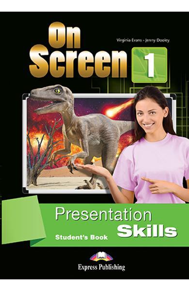 Curs limba engleza On Screen 1 Presentation Skills Manualul elevului