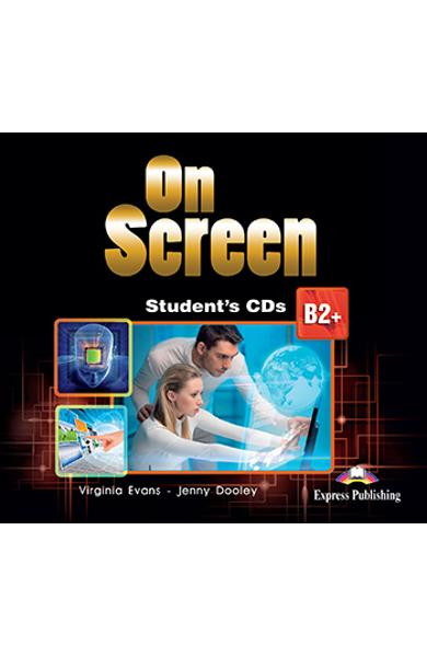 Curs limba engleza On Screen B2+ Audio CD la caiet (revizuit 2015)
