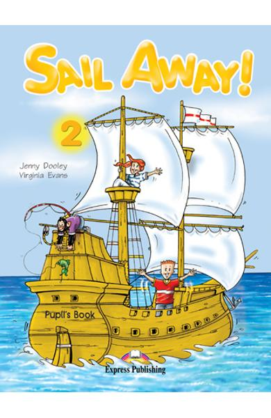 Curs lb. Engleza - Sail Away 2 - Manualul elevului 978-1-84466-570-9