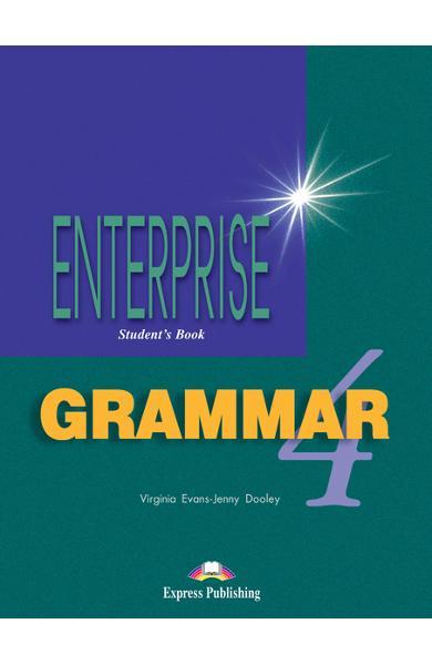 CURS DE GRAMATICA LB. ENGLEZA ENTERPRISE GRAMMAR 4 MANUALUL ELEVULUI 978-1-903128-79-4