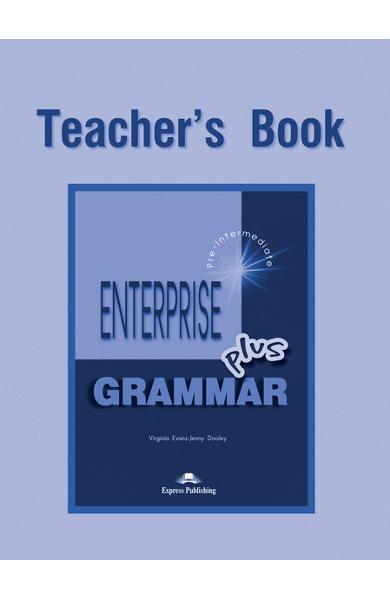 Curs de gramatica limba engleza Enterprise Grammar Plus Manualul profesorului 978-1-84325-634-2