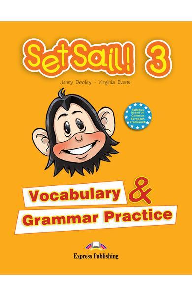 Curs limba engleză Set Sail 3 Gramatică şi vocabular
