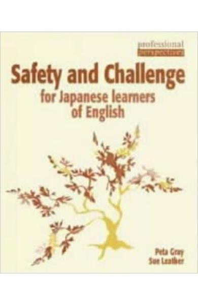 Carte de Metodica in limba engleza - Safety and Challenge for Japanese Learners of English (Professional Perspectives)