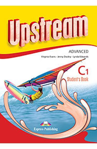Curs limba engleza Upstream Advanced C1 Manualul elevului (revizuit 2015) 978-1-4715-2970-2