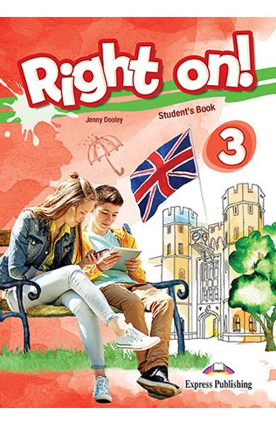 Curs limba engleza Right On 3 Manualul elevului 978-1-4715-6922-7
