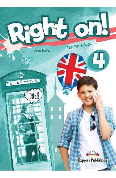 Curs limba engleza Right On 4 Manualul profesorului 978-1-4715-6933-3
