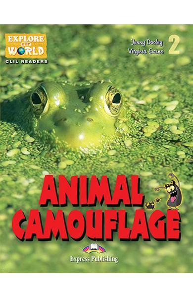Literatura CLIL Animal Camouflage Reader cu Cross-Platform App. 978-1-4715-6308-9