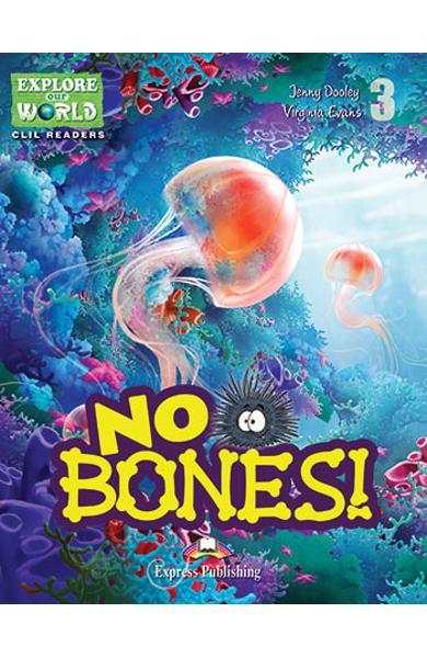 Literatura CLIL No Bones! Reader cu Cross-Platform App. 978-1-4715-6313-3