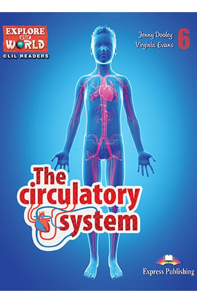 Literatura CLIL The Circulatory System Reader cu Cross-Platform App. 978-1-4715-6315-7