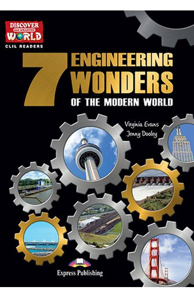 Literatura CLIL The 7 Engineering Wonders of the Modern World reader cu cross-platform  APP. 978-1-4715-6326-3