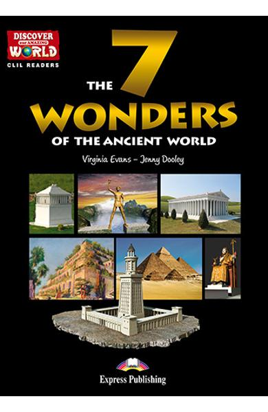 Literatura CLIL The 7 Wonders of the Ancient World reader cu cross-platform APP. 978-1-4715-6328-7