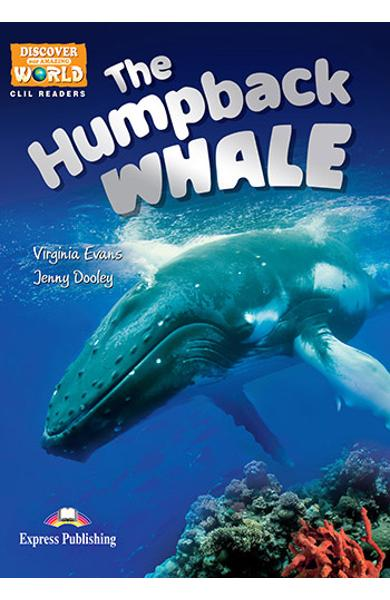 Literatura CLIL The Humpback Whale reader cu cross-platform APP. 978-1-4715-6333-1