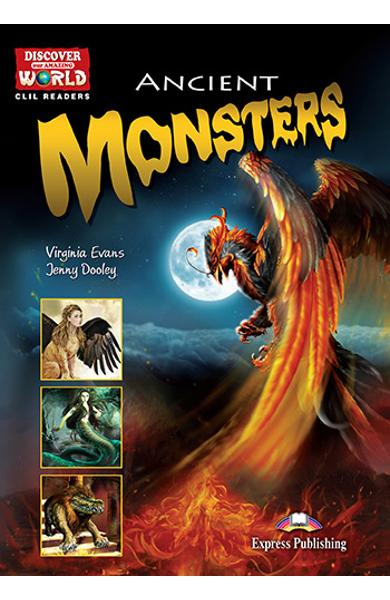 Literatura CLIL Ancient Monsters reader cu digibook APP. 978-1-4715-7181-7