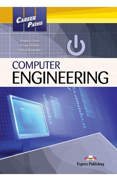CURS LB. ENGLEZA CAREER PATHS COMPUTER ENGINEERING MANUALUL ELEVULUI CU CROSS-PLATFORM APP. 978-1-4715-6250-1