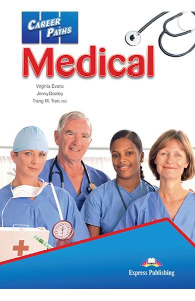 CURS LB. ENGLEZA CAREER PATHS MEDICAL MANUALUL ELEVULUI CU DIGIBOOK APP. 978-1-4715-6281-5