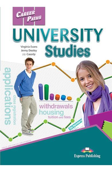 CURS LB. ENGLEZA CAREER PATHS UNIVERSITY STUDIES MANUALUL ELEVULUI CU CROSS-PLATFORM APP. 978-1-4715-6303-4