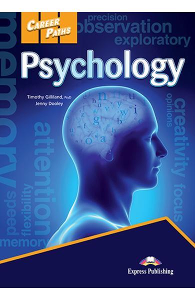 CURS LB. ENGLEZA CAREER PATHS PSYCHOLOGY MANUALUL ELEVULUI CU DIGIBOOK APP 978-1-4715-6649-3