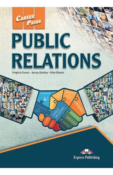 CURS LB. ENGLEZA CAREER PATHS PUBLIC RELATIONS PACHETUL ELEVULUI CU DIGIBOOK APP. 978-1-4715-7070-4