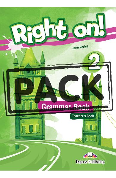 Curs limba engleza Right On 2 Manualul profesorului la gramatica cu Digigibook App. 978-1-4715-6748-3